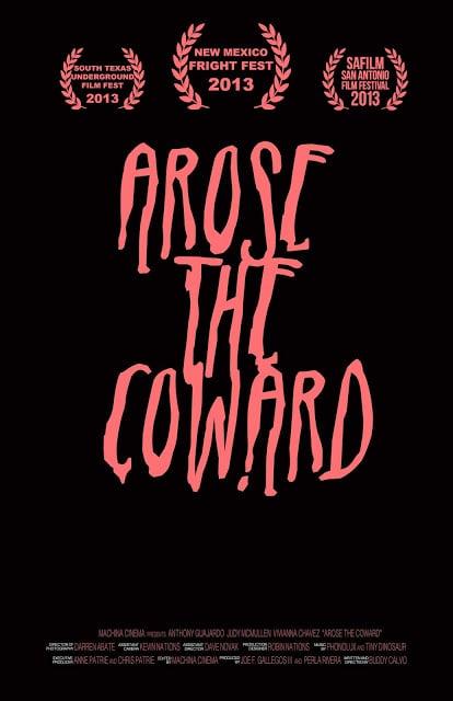 Arose The Coward